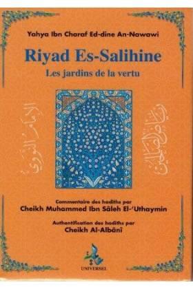RIYAD ES-SALIHINE   commentaires Cheikh El' Uthaymin