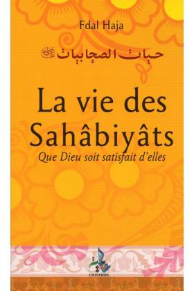 La vie des sahabiyat, au temps du Prophète