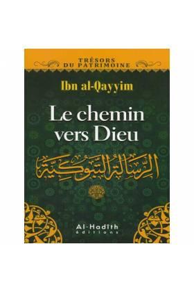 Le chemin de Dieu d'après Ibn al-Qayyim