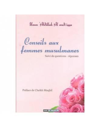 Conseils aux femmes musulmanes (suivi de questions-réponses)