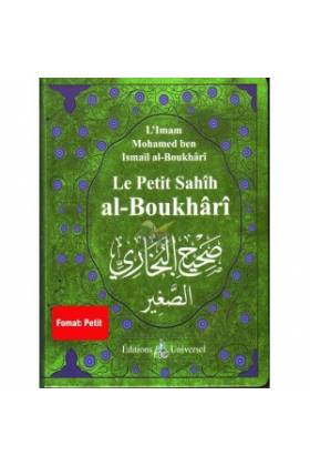 Le Petit Sahîh Al-Boukhârî