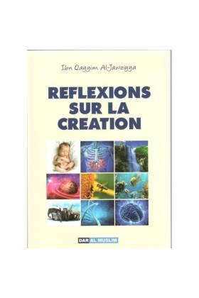 Réflexions sur la Création (Ibn Qayyim Al Jawziyya)