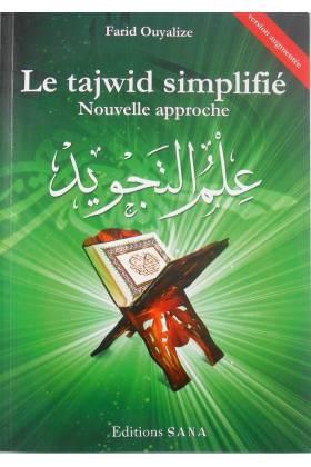 LE TAJWID SIMPLIFIÉ – Nouvelle approche – Version augmentée