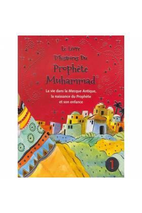 Le Livre d'Histoires du Prophète Muhammad- Vol 1-