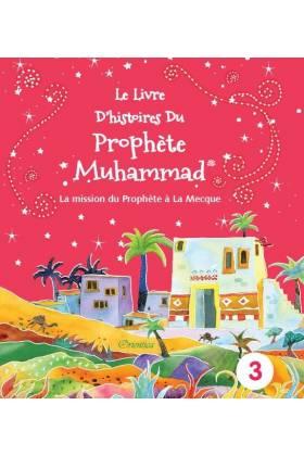 Le Livre d'Histoires du Prophète Muhammad- Vol 3-