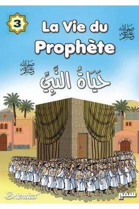 La vie du prophète (SAW) - Tome 3