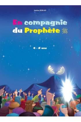En compagnie du Prophète (SAW) pour les 4 à 8 ans