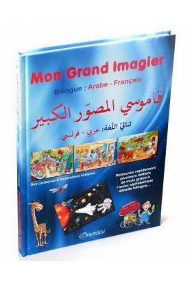 Mon Grand Imagier Bilingue (arabe/français)