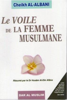 Le voile de la femme musulmane (Cheikh Al Albani)