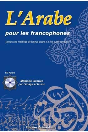 L'arabe pour les francophones ( livre + CD audio)