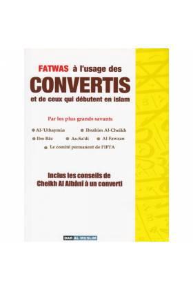 Fatwas à l'usage des convertis et de ceux qui débutent en Islam