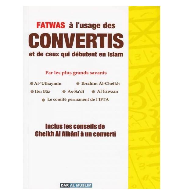 Les convertis: Questions - Réponses d'après cheikh al Uthaymin...