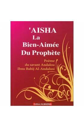 Aicha la Bien -Aimée du Prophète d'après Andalou Al-Andalousi