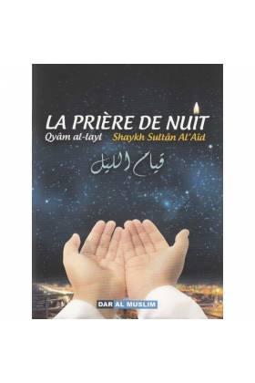 La prière de nuit QYAM AL-LAYL