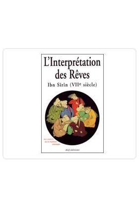 L'INTERPRETATION DES REVES - Ibn Sirin-