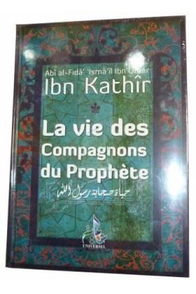 LA VIE DES COMPAGNONS DU PROPHETE (SAW) - Ibn Kathîr-