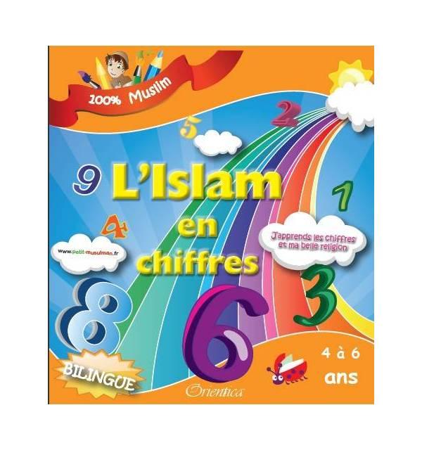 L'Islam en chiffres - J'apprends les chiffres et ma belle religion (4 à 6 ans)