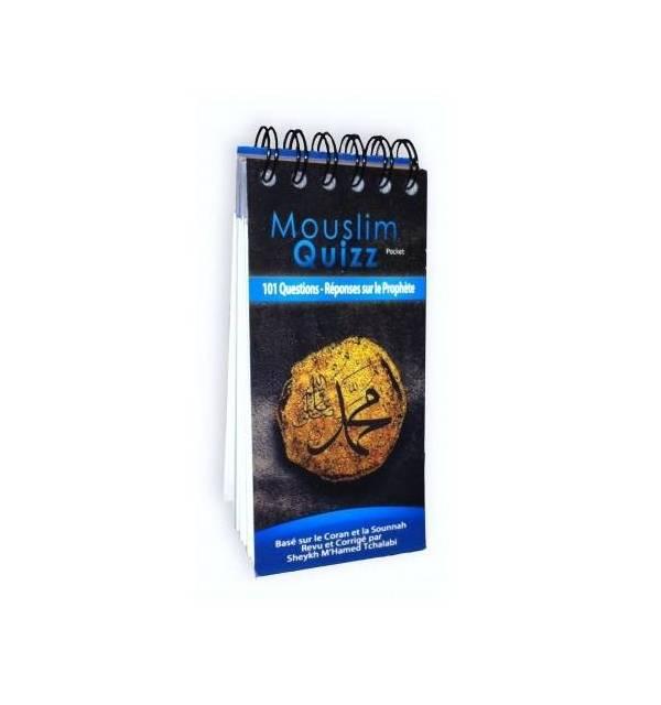 Mouslim Quizz Pocket - 101 questions-réponses sur le Prophète (SAW)