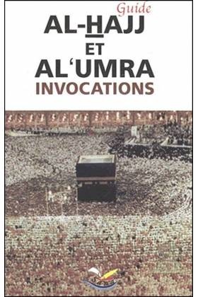 Guide Al-Hajj et Al Umra Invocations