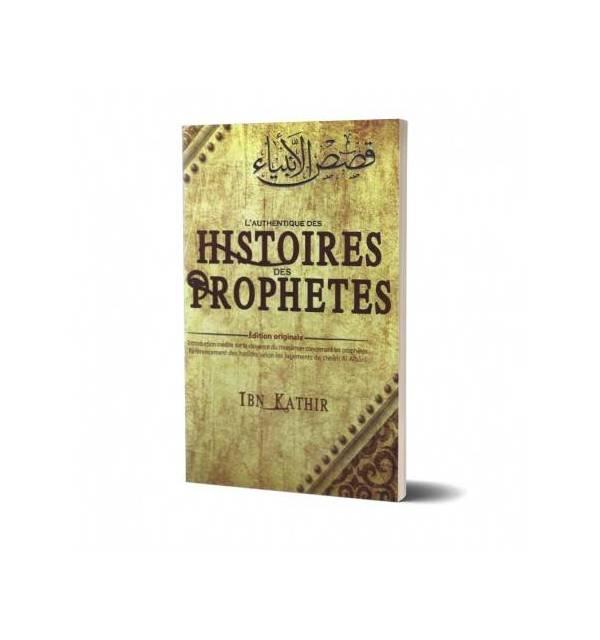 L'Authentique HISTOIRES des PROPHETES (Ibn Kathir)