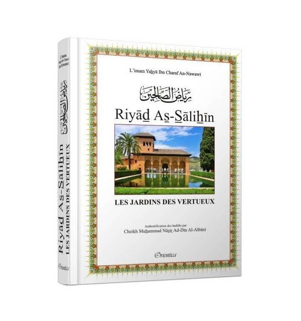 RIYAD ES-SALIHINE authentification des hadiths par Cheikh Al Albany