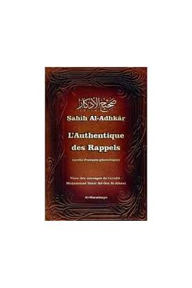 L'authentique des rappels - Sahîh Al-Adhkâr (arabe-français-phonétique)