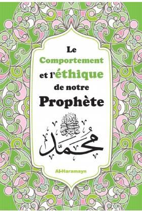 Le comportement et l'éthique de notre prophète Mohammed (saw)