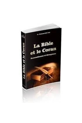 """LA BIBLE ET LE CORAN """"RESSEMBLANCES ET DIVERGENCES"""""""