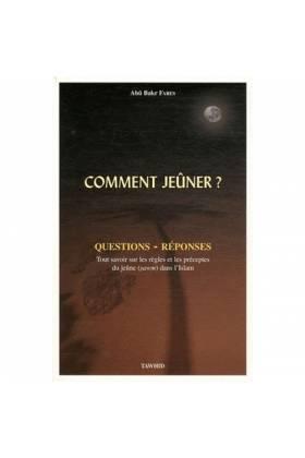 COMMENT JEUNER? Questions- Réponses