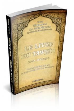 Le Livre du Tawhîd (Kitâb At-Tawhîd - (Version française)