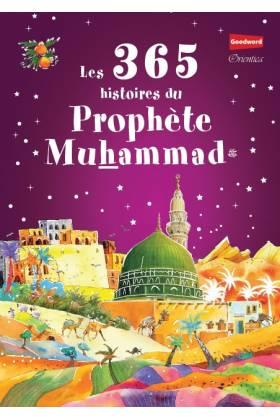 Les 365 histoires du Prophète Mohammed (SAW)