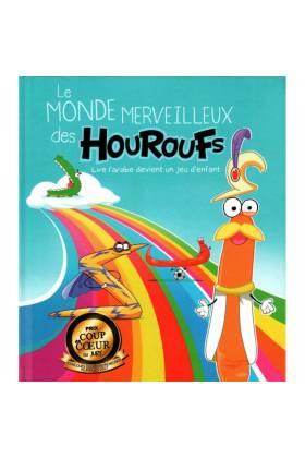 Le Monde Merveilleux Des Houroufs